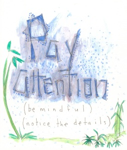 Aspiration Card: Pay Attention - benttuba.com