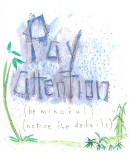 Aspiration Card: Pay Attention - benttuba.com